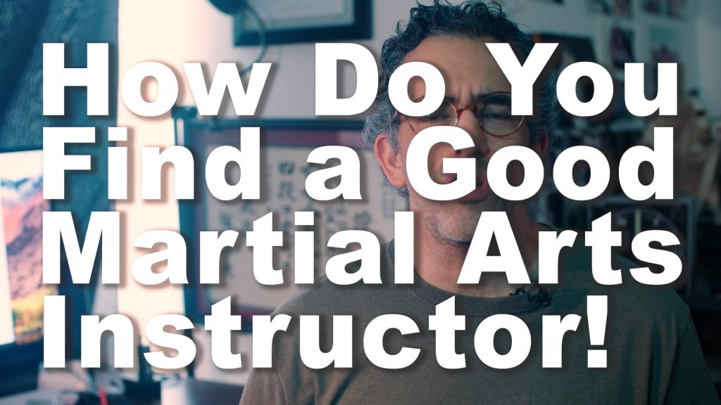 How to find a good Martial Arts Instructor